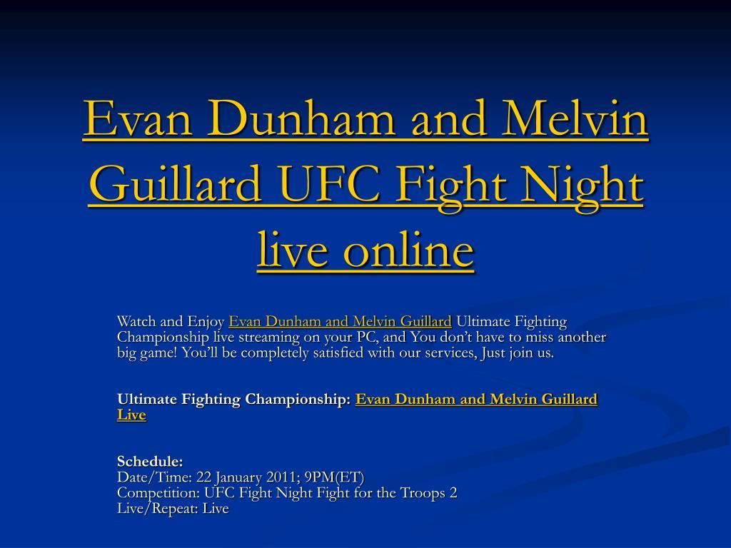 Evan Dunham and Melvin Guillard UFC Fight Night live online