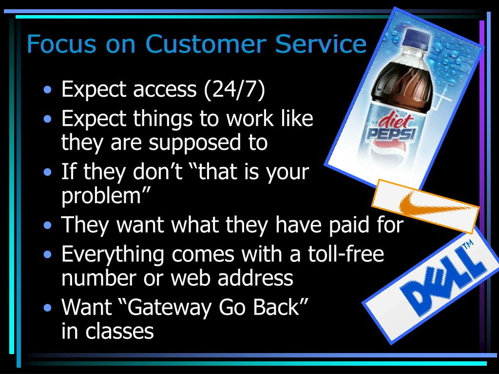 Focus on Customer Service