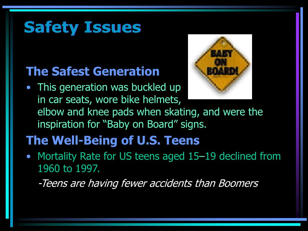 Safety Issues