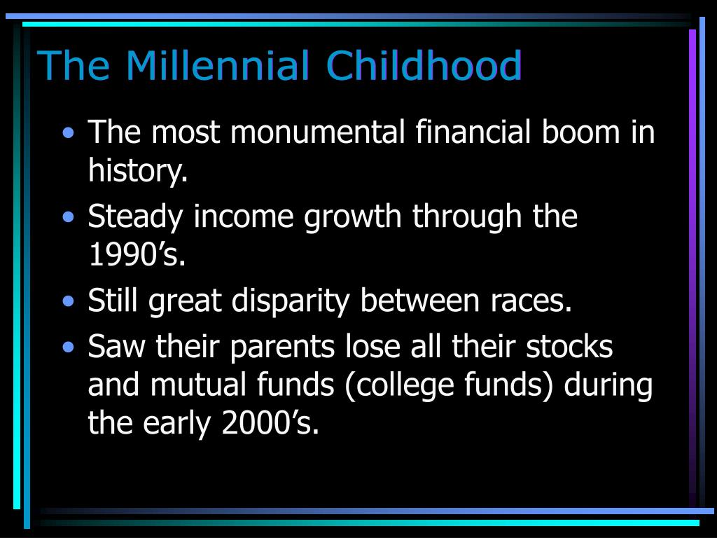 The Millennial Childhood