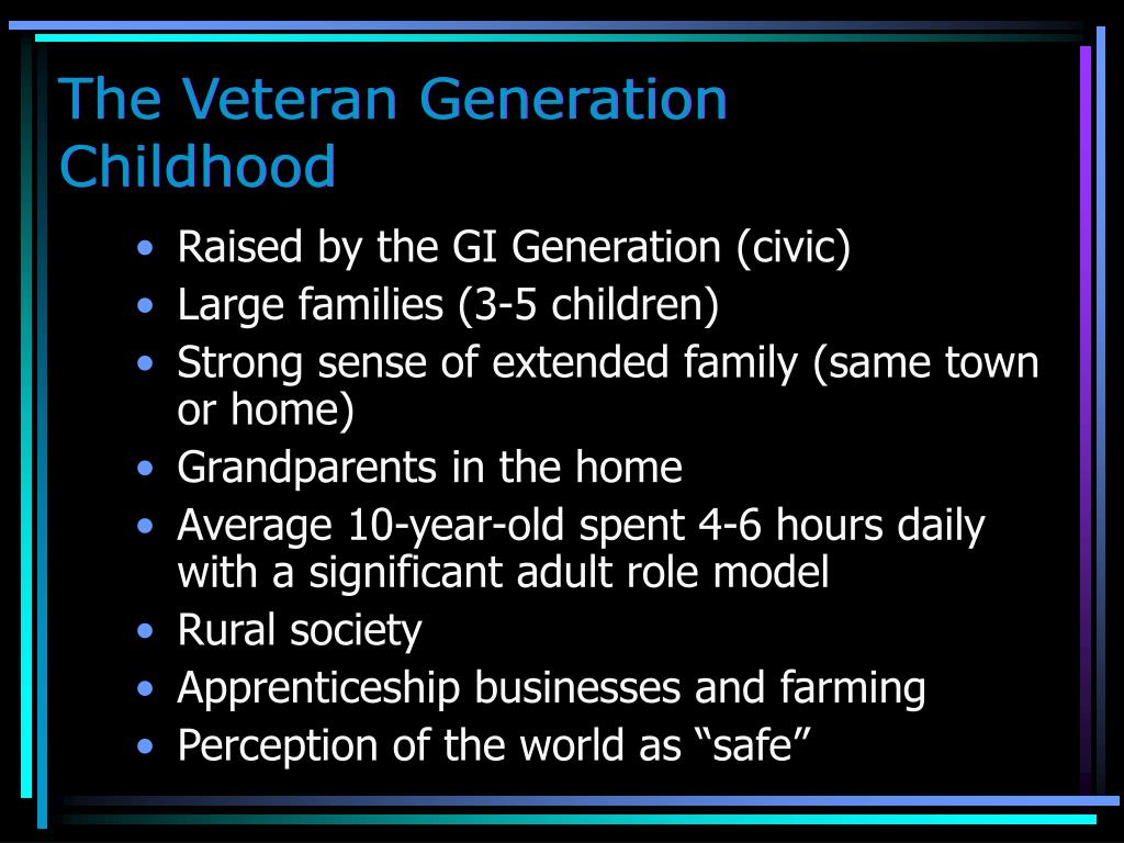 The Veteran Generation Childhood
