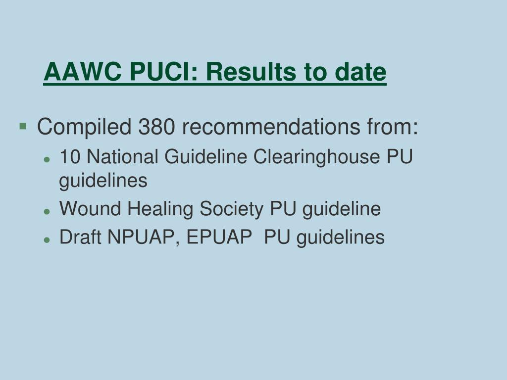 AAWC PUCI: Results to date