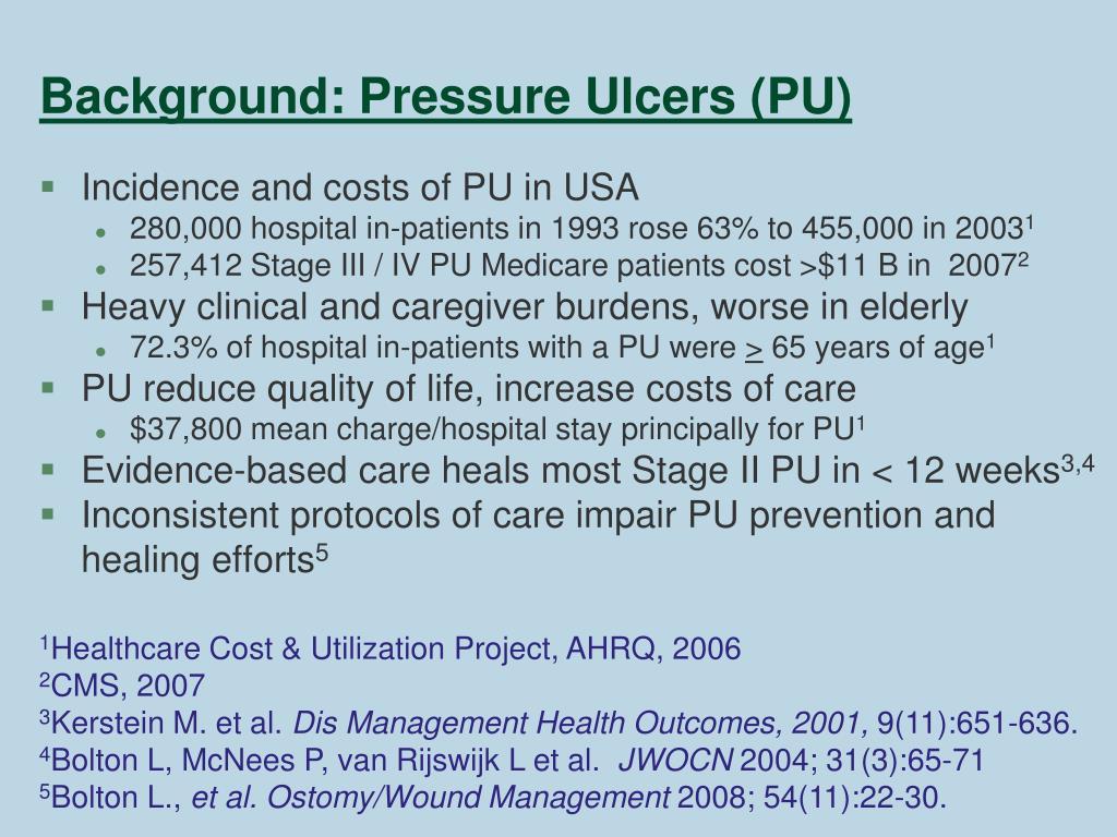 Background: Pressure Ulcers (PU)