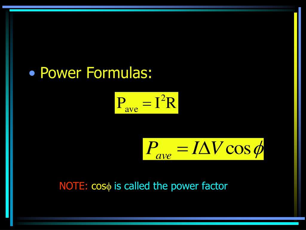 Power Formulas: