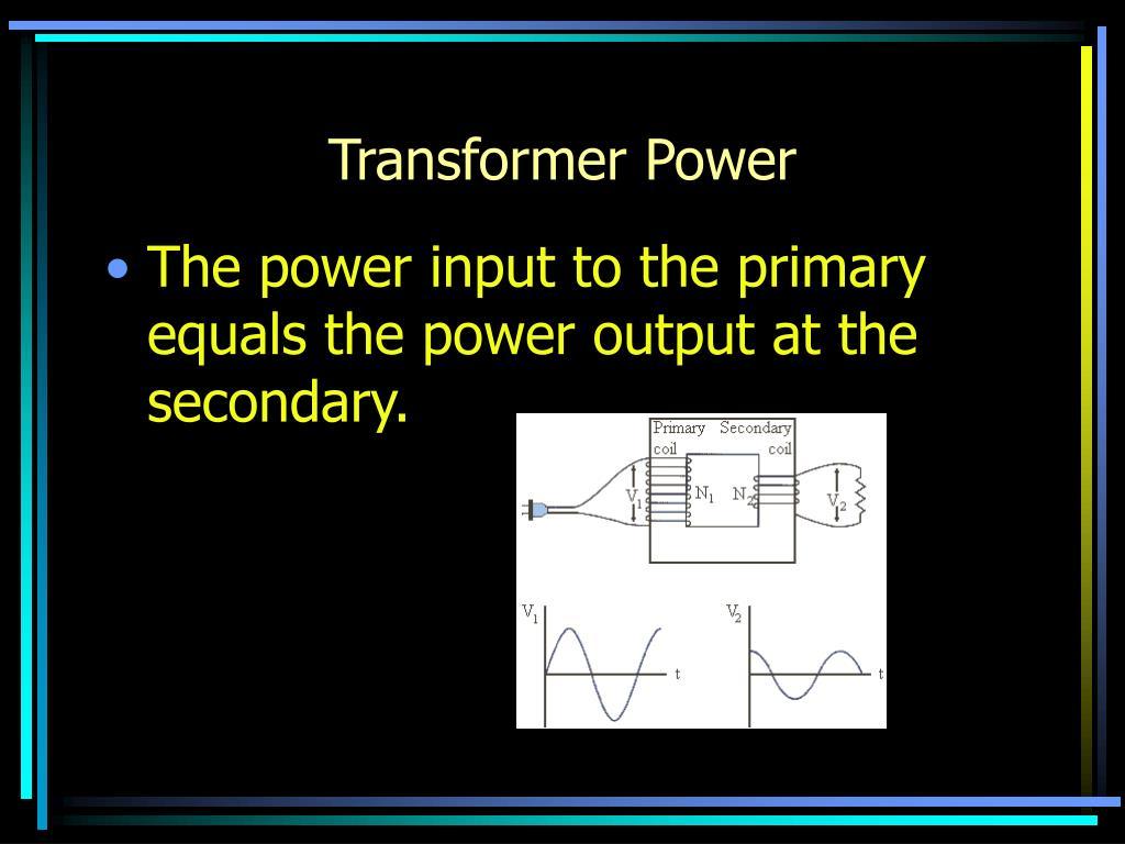 Transformer Power