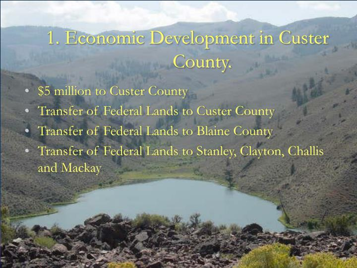 1. Economic Development in Custer County.