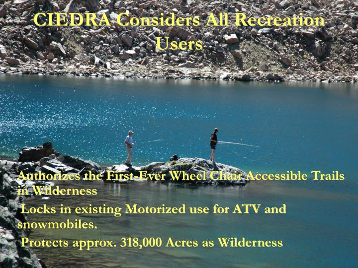 CIEDRA Considers All Recreation Users