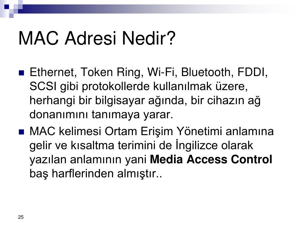 MAC Adresi Nedir?