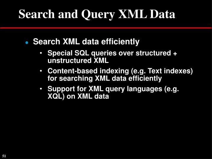 Search and Query XML Data