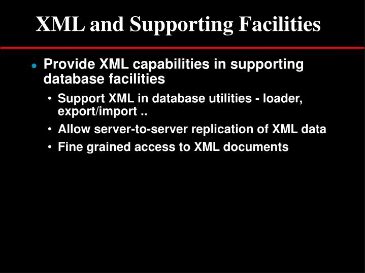 XML and Supporting Facilities