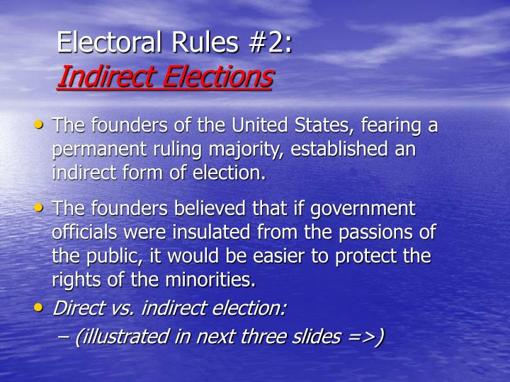 Electoral Rules #2: