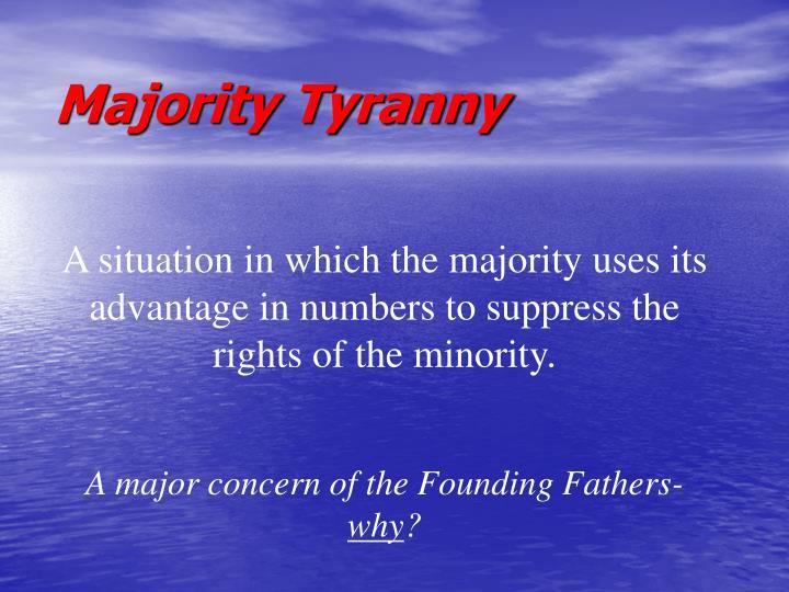 Majority Tyranny