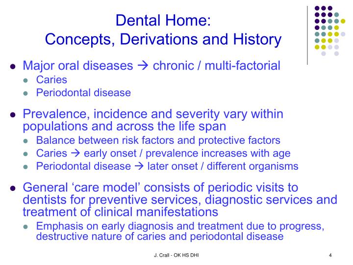 Dental Home:
