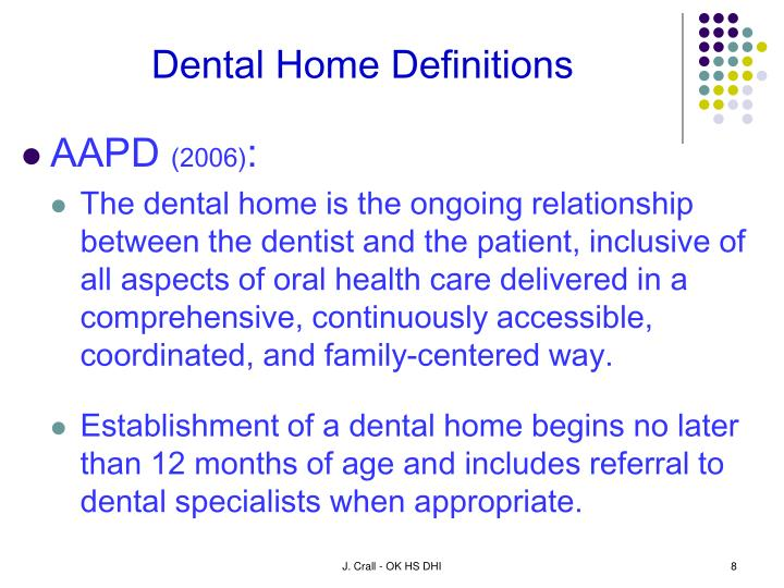 Dental Home Definitions