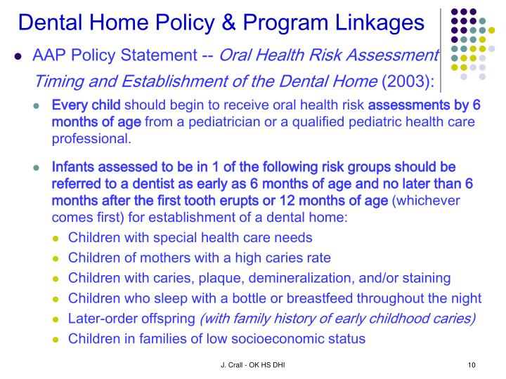 Dental Home Policy & Program Linkages