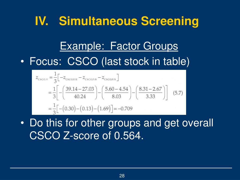 IV.Simultaneous Screening
