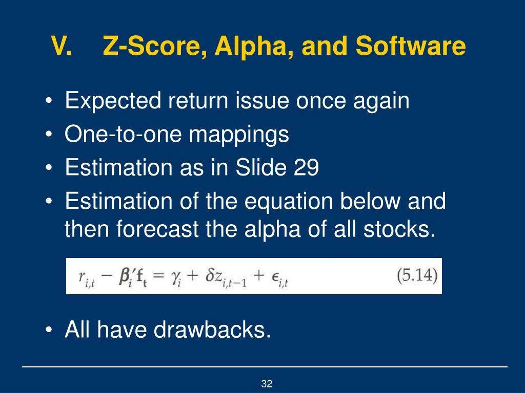V.Z-Score, Alpha, and Software