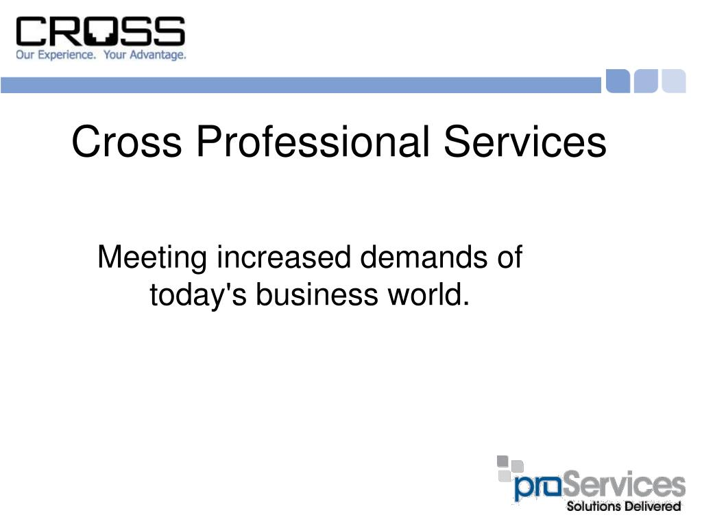 Meeting increased demands of today's business world.