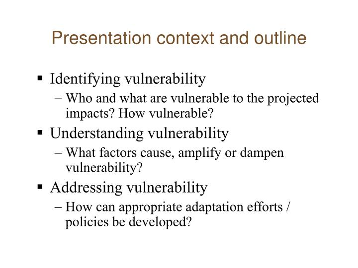 Presentation context and outline