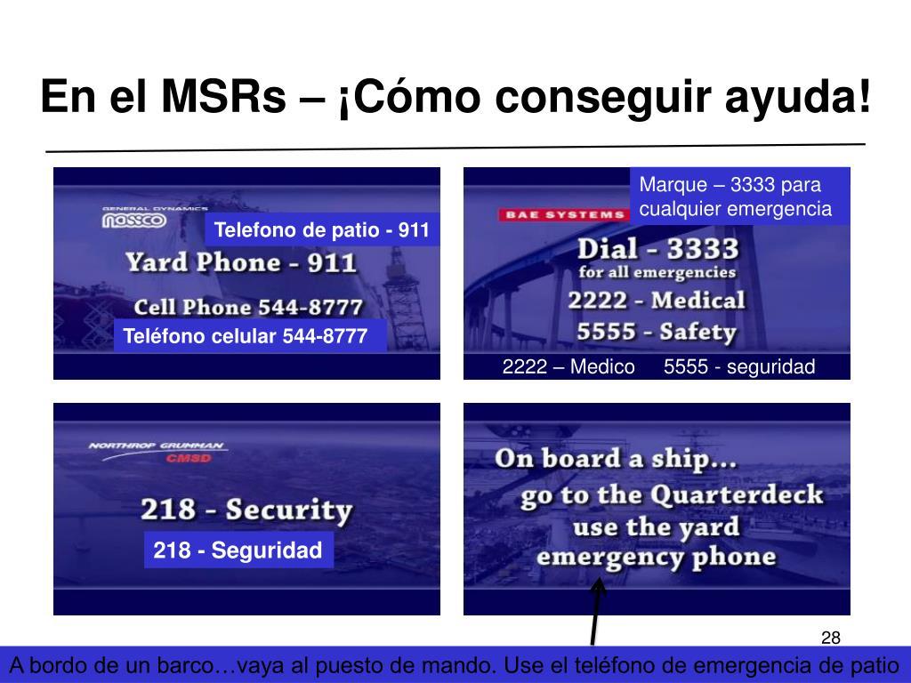 En el MSRs – ¡Cómo conseguir ayuda!