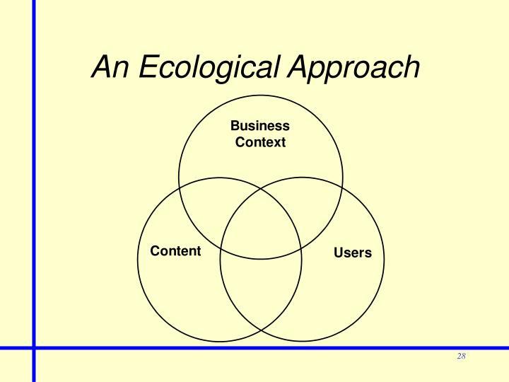 An Ecological Approach