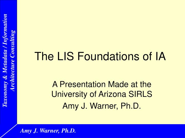 The LIS Foundations of IA