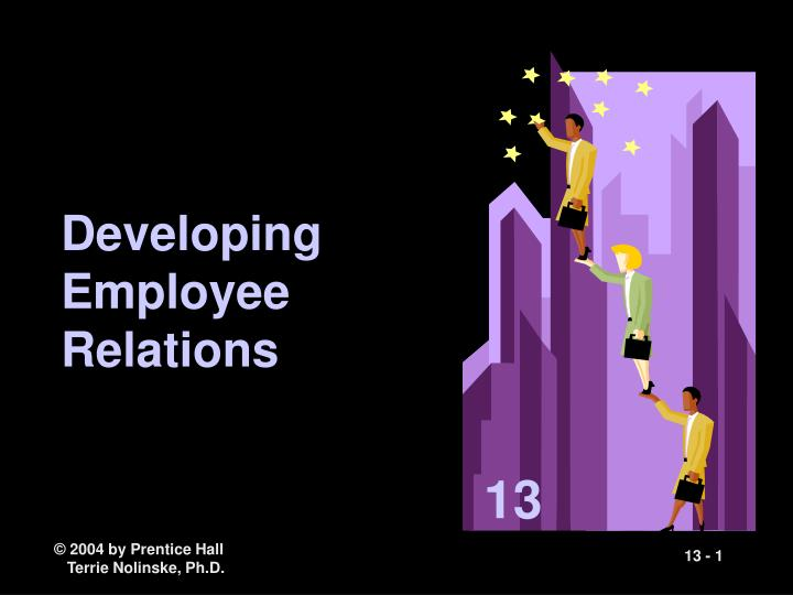 Developing employee relations l.jpg
