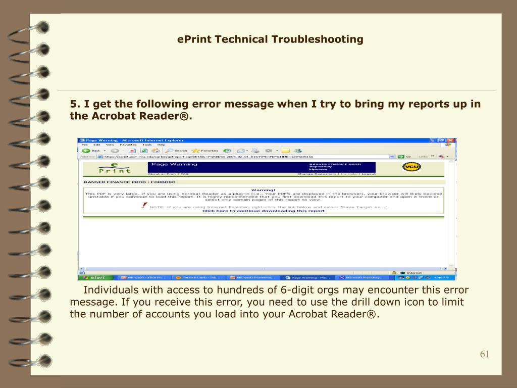 5. I get the following error message when I try to bring my reports up in the Acrobat Reader®.