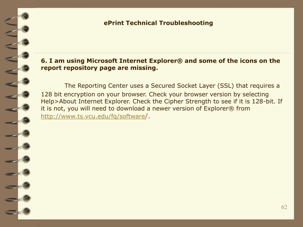 6. I am using Microsoft Internet Explorer® and some of the icons on the report repository page are missing.