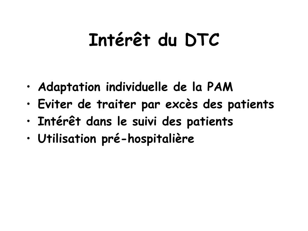 Intérêt du DTC
