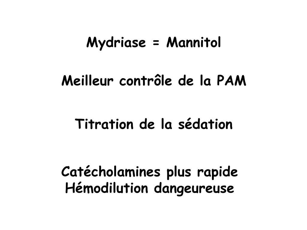 Mydriase = Mannitol