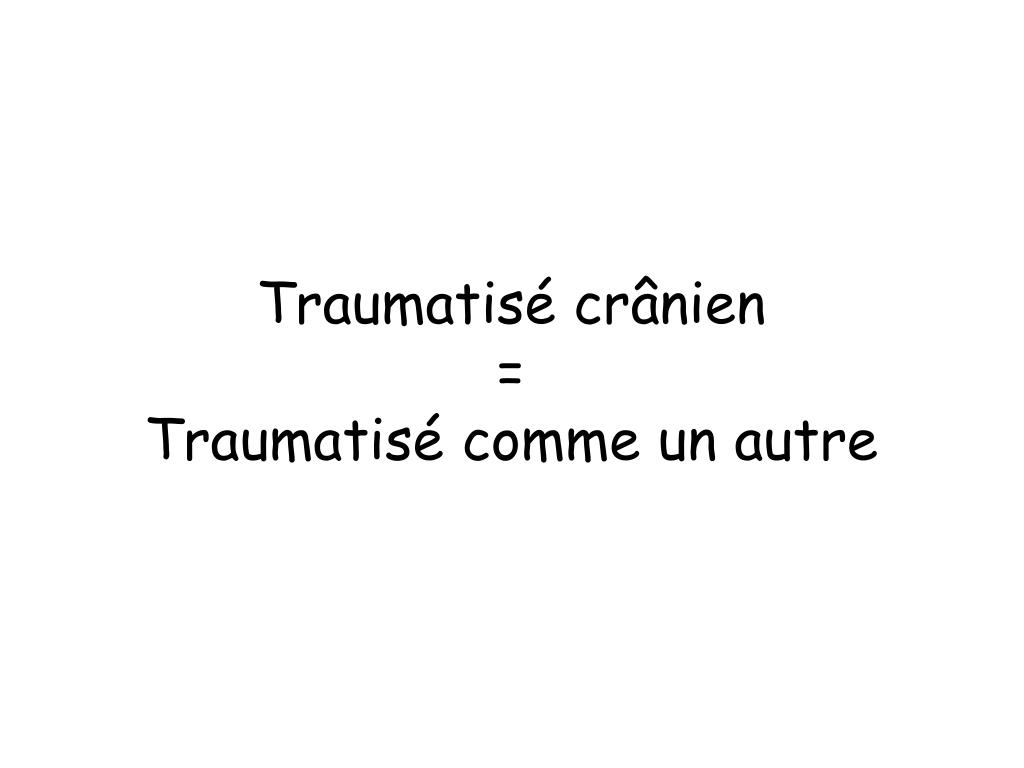 Traumatisé cr