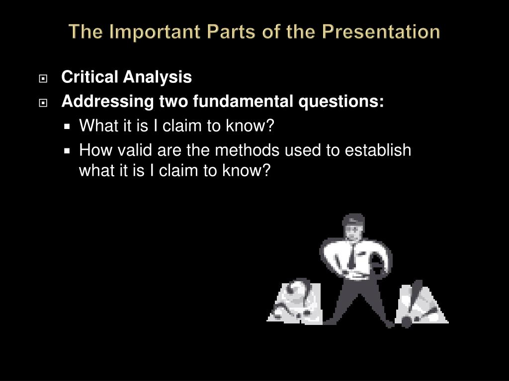 The Important Parts of the Presentation