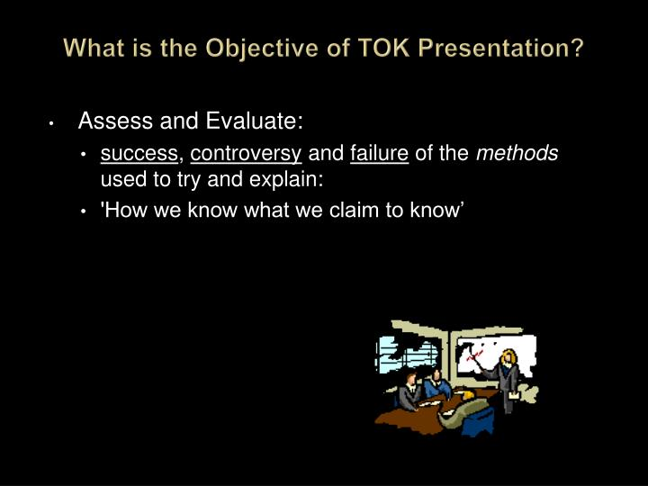 What is the objective of tok presentation