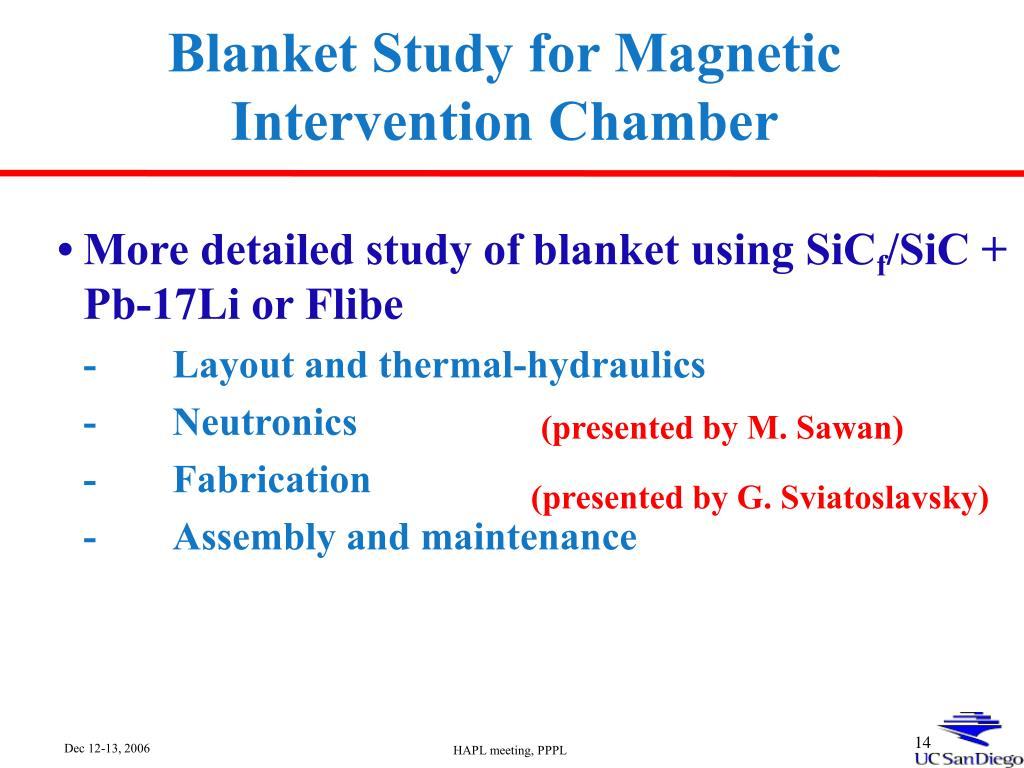 Blanket Study for Magnetic Intervention Chamber