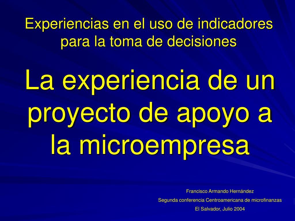 Experiencias en el uso de indicadores para la toma de decisiones