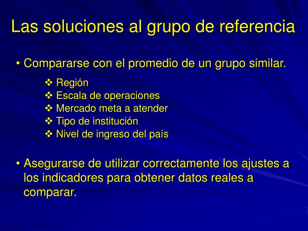 Las soluciones al grupo de referencia
