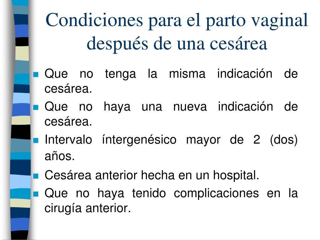Condiciones para el parto vaginal después de una cesárea
