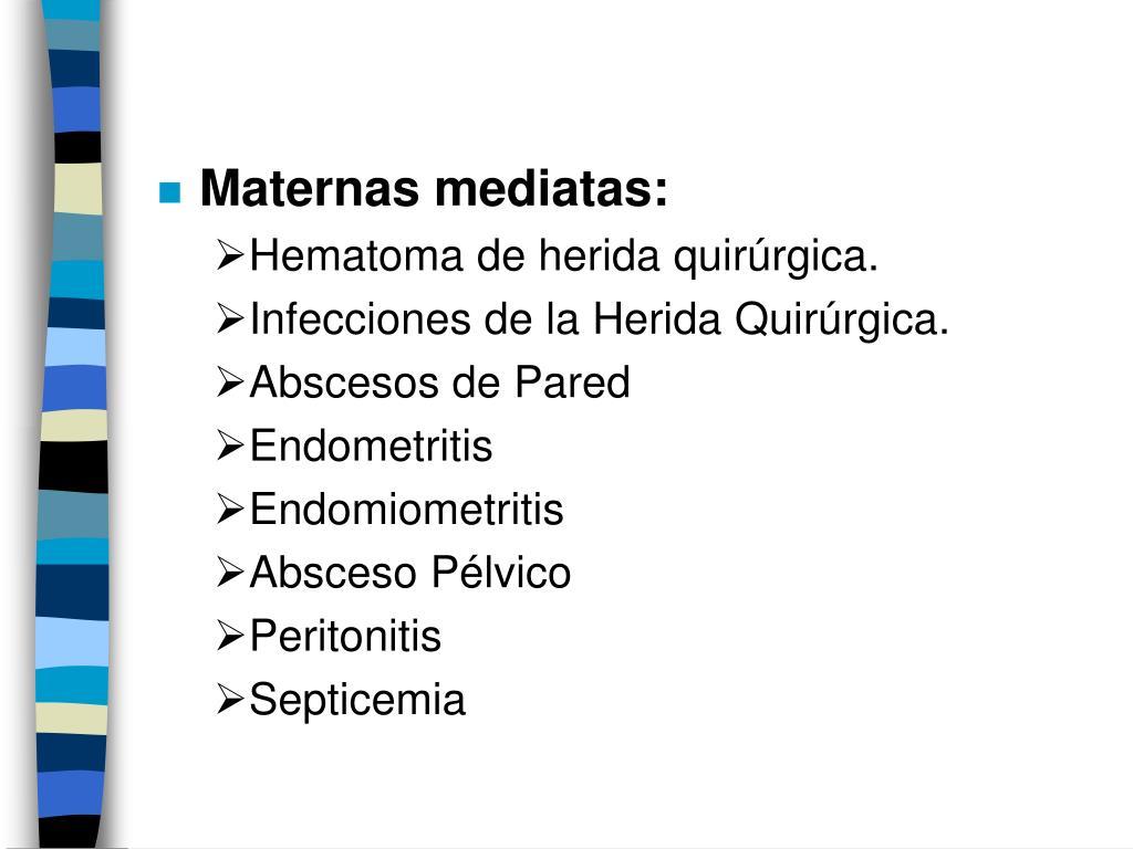 Maternas mediatas: