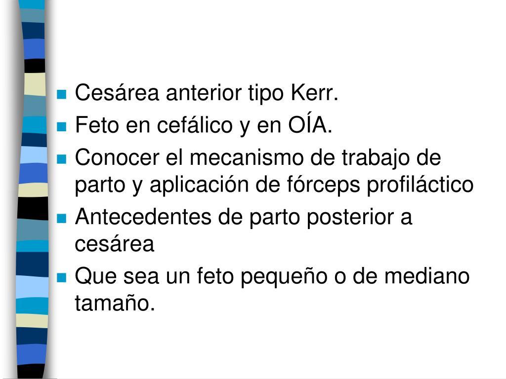 Cesárea anterior tipo Kerr.