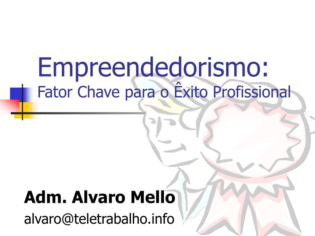Empreendedorismo: