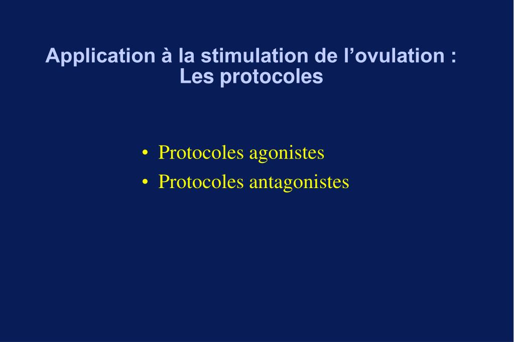 Application à la stimulation de l'ovulation :