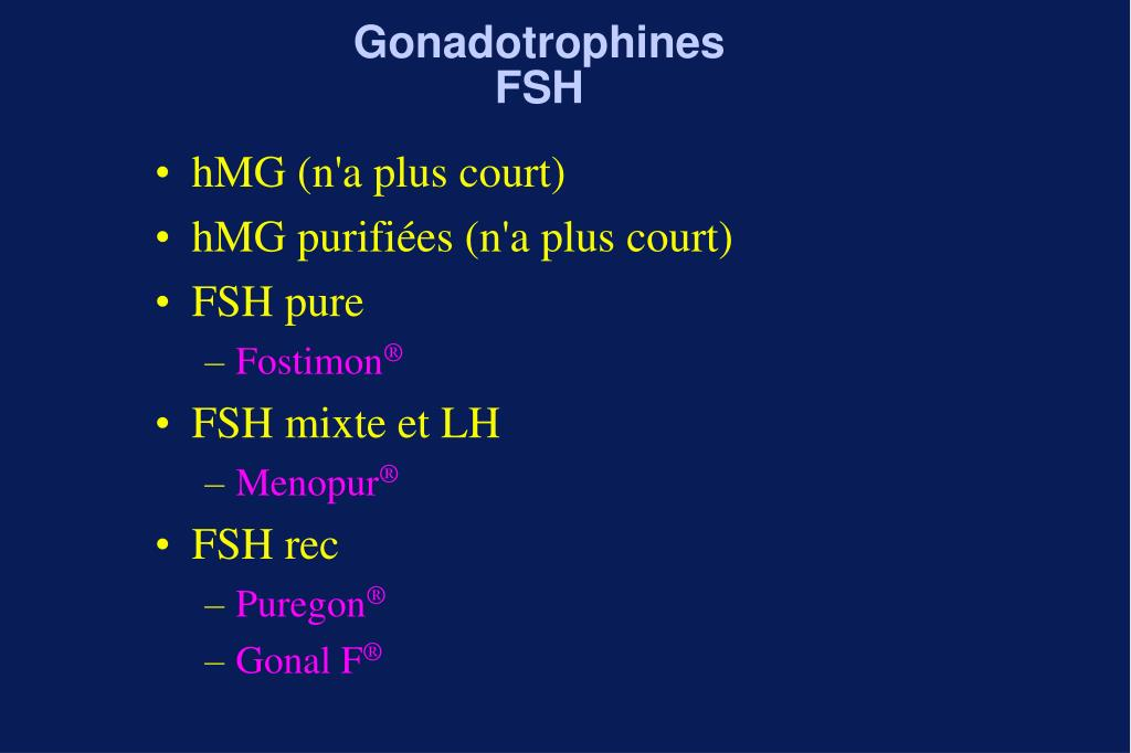 Gonadotrophines FSH