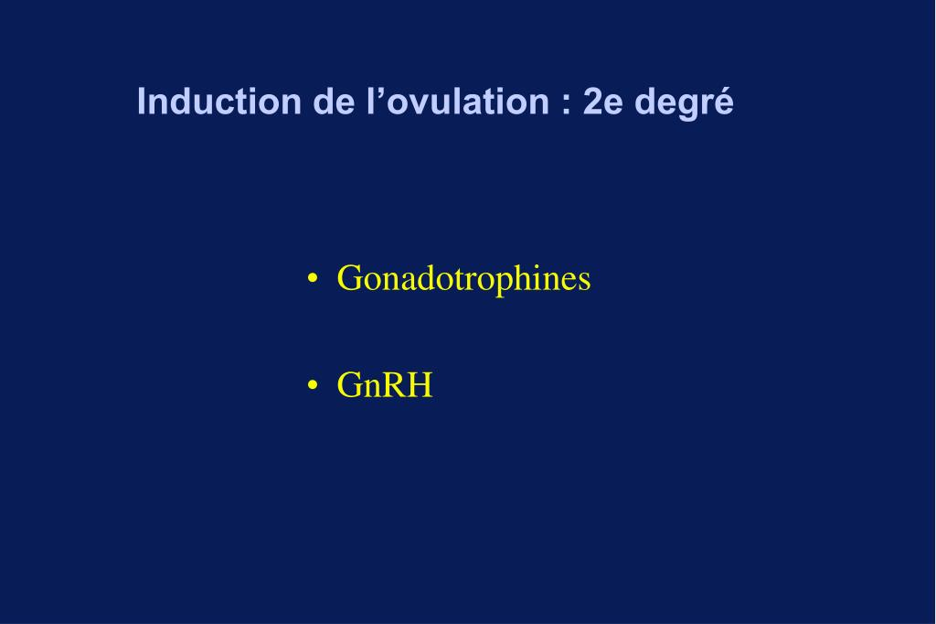 Induction de l'ovulation : 2e degré