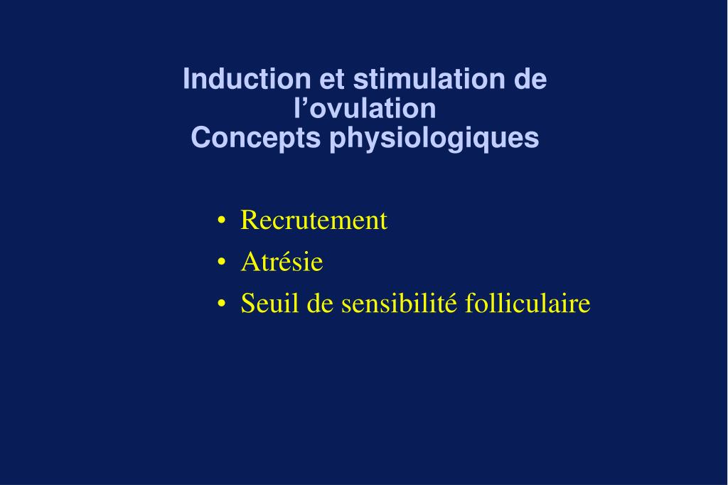 Induction et stimulation de l'ovulation