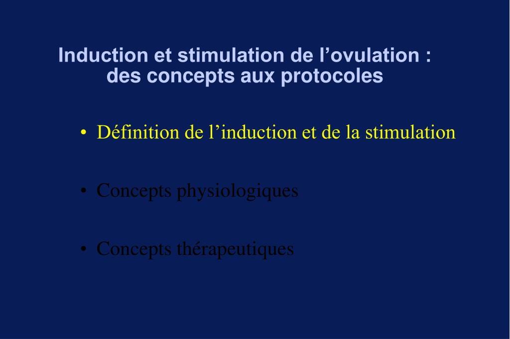 Induction et stimulation de l'ovulation :