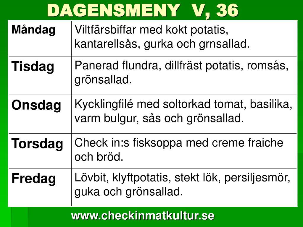 DAGENSMENY  V, 36