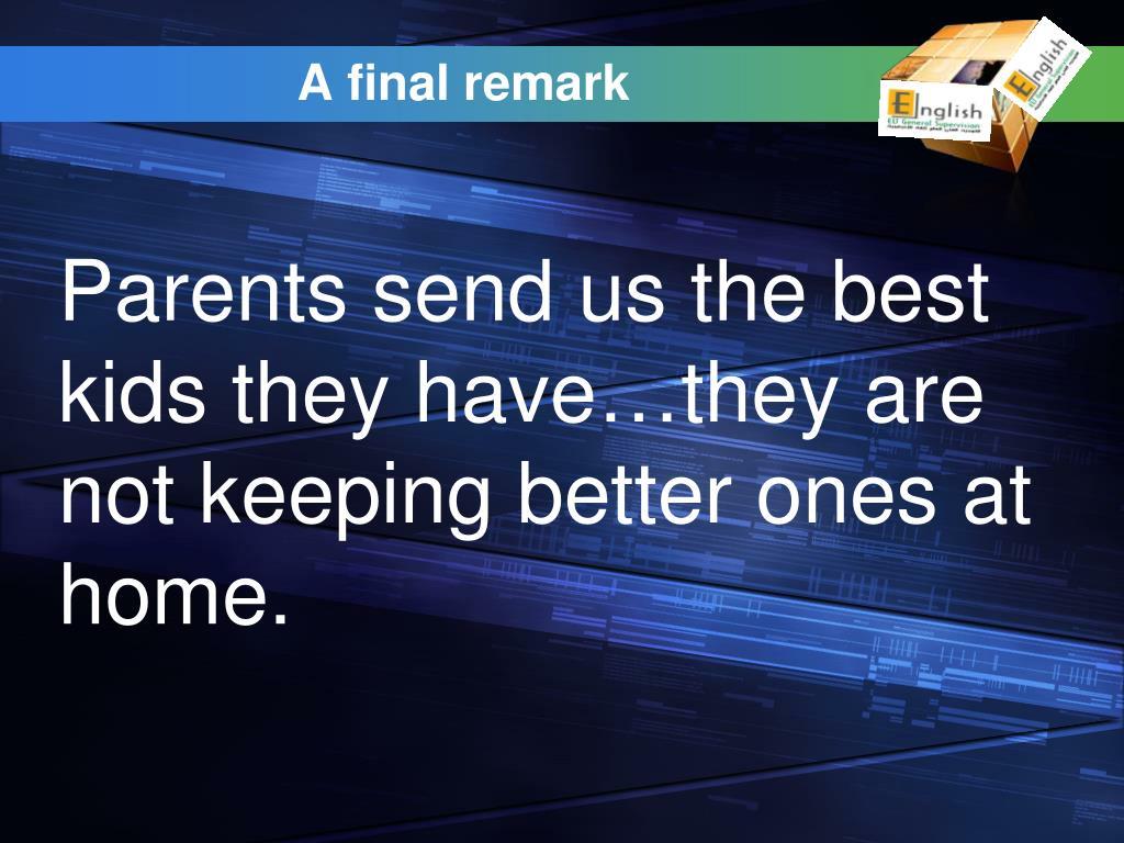 A final remark