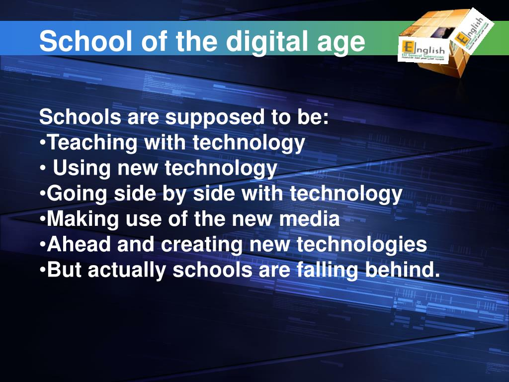 School of the digital age