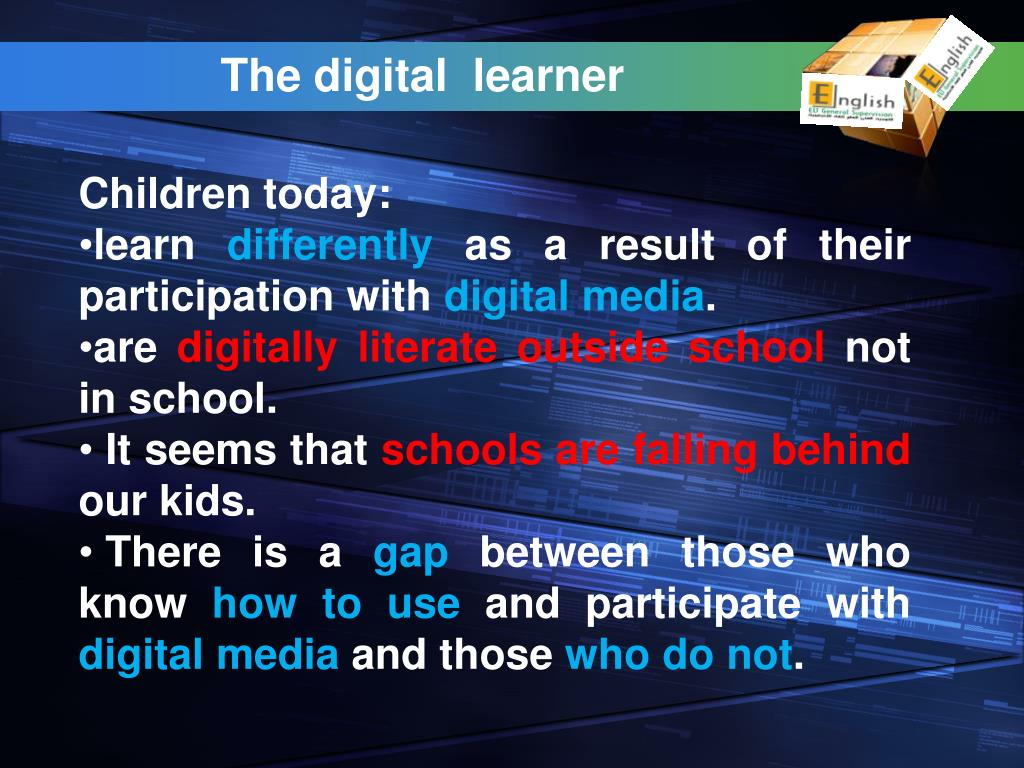 The digital  learner